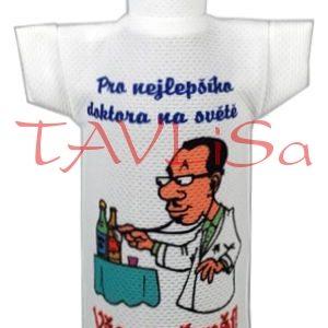 Tričko dárkové na láhev Pro nejlepšího doktora