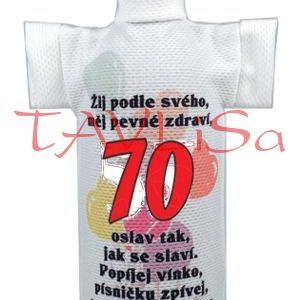Tričko dárkové na láhev Výročí 70